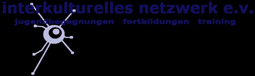 interkulturelles netzwerk e.v. – internationale jugendbegegnungen, workcamps, sprachkurse, Aus- und Fortbildungen Interkulturelles Lernen